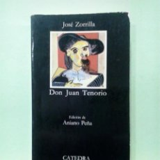 Libros de segunda mano: LMV - DON JUAN TENORIO. JOSÉ ZORRILLA - LETRAS HISPÁNICAS. Lote 222866201