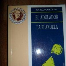 Libros de segunda mano: EL ADULADOR, PLAZUELA, CARLO GOLDONI, ED. ASOC. DIRECTORES ESCENA. Lote 222866476