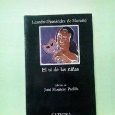 Libros de segunda mano: LMV - EL SI DE LAS NIÑAS. LEANDRO FERNÁNDEZ DE MORATÍN - LETRAS HISPÁNICAS. Lote 222866931