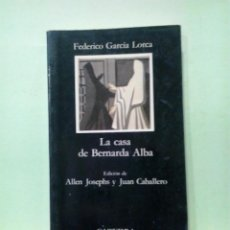 Libros de segunda mano: LMV - LA CASA DE BERNARDA ALBA. FEDERICO GARCÍA LORCA - LETRAS HISPÁNICAS. Lote 222872217