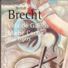 Libros de segunda mano: BERTOLT BRECHT - VIDA DE GALILEO. MADRE CORAJE Y SUS HIJOS. ALIANZA. NUEVO. Lote 222872577