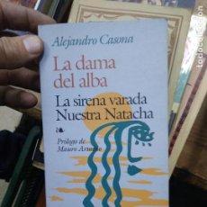 Libros de segunda mano: LA DAMA DEL ALBA, LA SIRENA VARADA - NUESTRA NATACHA, ALEJANDRO CASONA. L.22316. Lote 222888388