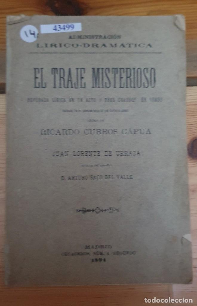 43499 - EL TRAJE MISTERIOSO - BUFONADA LIRICA EN UN ACTO Y TRES CUARTOS EN VERSO - AÑO 1894 (Libros de Segunda Mano (posteriores a 1936) - Literatura - Teatro)