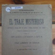 Libros de segunda mano: 43499 - EL TRAJE MISTERIOSO - BUFONADA LIRICA EN UN ACTO Y TRES CUARTOS EN VERSO - AÑO 1894. Lote 223055430