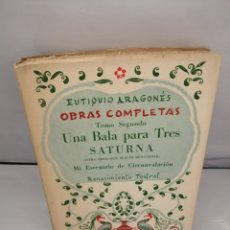 Libros de segunda mano: EUTIQUIO ARAGONÉS. OBRAS COMPLETAS TOMO SEGUNDO. Lote 224983782