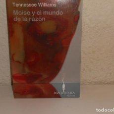 Libros de segunda mano: TENNESSE WILLIAMS , MOISE Y EL MUNDO DE LA RAZÓN - BRUGUERA. Lote 226422355
