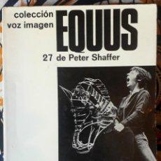 Livros em segunda mão: PETER SHAFFER . EQUUS. Lote 226448275