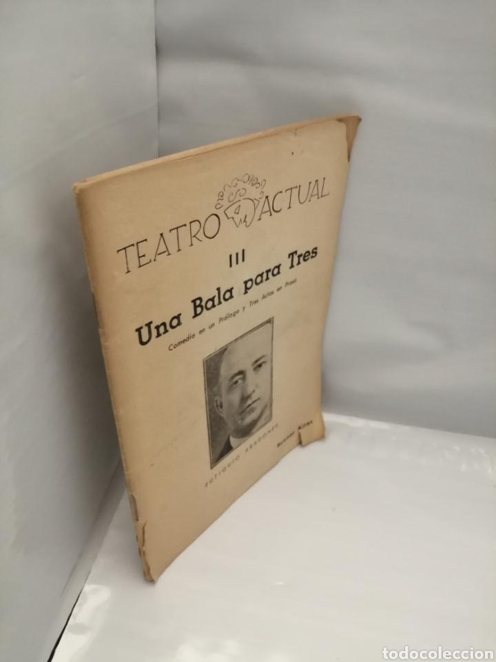 Libros de segunda mano: Una bala para tres: Comedia en un Prólogo y Tres Actos en Prosa (Teatro Actual III) - Foto 3 - 227560355