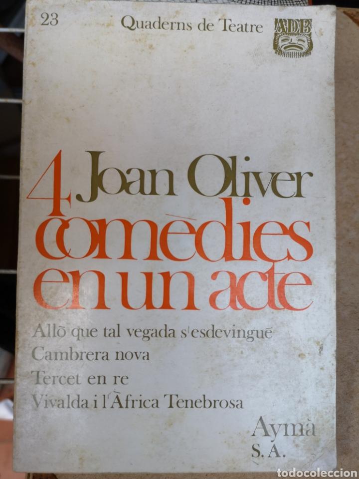 Libros de segunda mano: JOAN OLIVER. 4 comèdies en un acte. Pròl. JORDI CARBONELL. Aymà, 1a ed, Barcelona 1970. - Foto 3 - 227844290