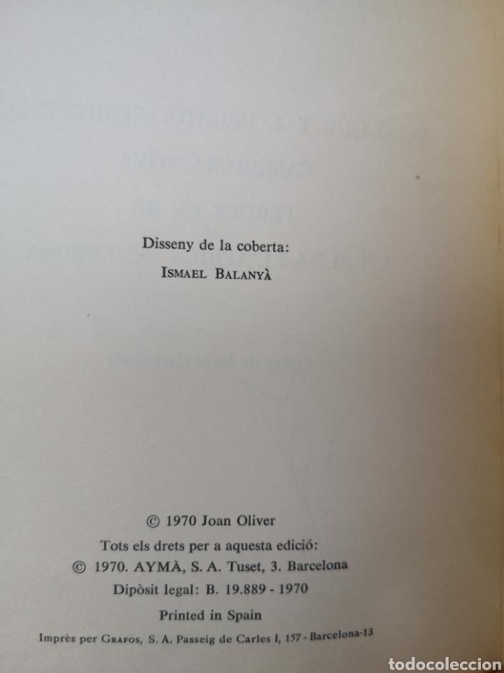Libros de segunda mano: JOAN OLIVER. 4 comèdies en un acte. Pròl. JORDI CARBONELL. Aymà, 1a ed, Barcelona 1970. - Foto 5 - 227844290
