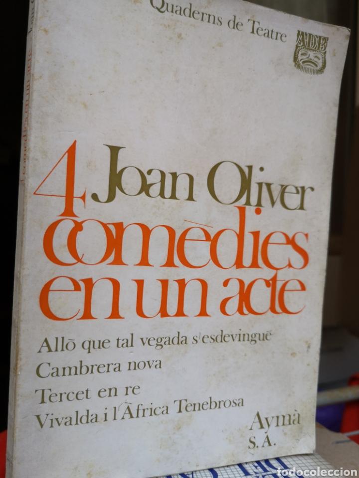 JOAN OLIVER. 4 COMÈDIES EN UN ACTE. PRÒL. JORDI CARBONELL. AYMÀ, 1A ED, BARCELONA 1970. (Libros de Segunda Mano (posteriores a 1936) - Literatura - Teatro)