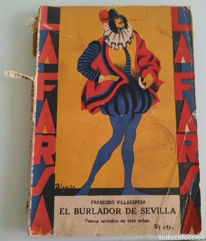 EL BURLADOR DE SEVILLA FRANCISCO VILLAESPESA (Libros de Segunda Mano (posteriores a 1936) - Literatura - Teatro)