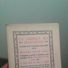Libros de segunda mano: LA LIMPIEZA NO MANCHADA. LOPE DE VEGA. 1972.. Lote 228220820