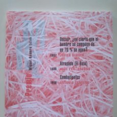 Libros de segunda mano: JAVIER BERGER, JOSÉ FRANCISCO ORTUÑO, ANTONIO CENTENO. PREMIO MIGUEL ROMERO ESTEO. Lote 229025645