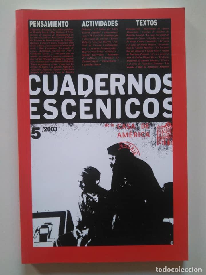 CUADERNOS ESCÉNICOS CASA AMÉRICA 5. ÁLVARO AHUNCHAÍN, ROBERTO ANCAVIL, ALBERTO DE CASSO, DODERA... (Libros de Segunda Mano (posteriores a 1936) - Literatura - Teatro)