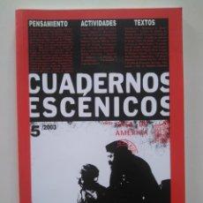 Libros de segunda mano: CUADERNOS ESCÉNICOS CASA AMÉRICA 5. ÁLVARO AHUNCHAÍN, ROBERTO ANCAVIL, ALBERTO DE CASSO, DODERA.... Lote 229029420
