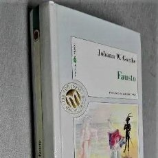 Libros de segunda mano: FAUSTO. JOHANN W. GOETHE SE PUEDE RECOGER EN MURCIA.. Lote 229198275