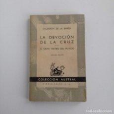 """Libros de segunda mano: """"LA DEVOCIÓN DE LA CRUZ / EL GRAN TEATRO DEL MUNDO"""" DE CALDERÓN DE LA BARCA - AUSTRAL, 384 - 1961. Lote 230175385"""