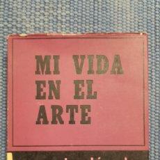Libros de segunda mano: STANISLAVSKY: MI VIDA EN EL ARTE. Lote 231979375