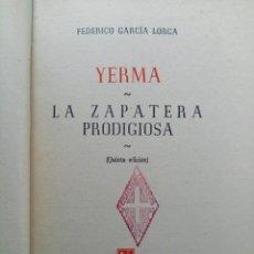 Libros de segunda mano: YERMA / LA ZAPATERA PELIGROSA - FEDERICO GARCÍA LORCA - EDITORIAL LOSADA. Lote 232138565