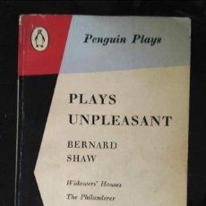 Libros de segunda mano: GEORGE BERNARD SHAW: PLAYS UNPLEASANT. WIDOWERS' HOUSES. THE PHILANDERER. MRS WARREN'S PROFESSION. Lote 232965075