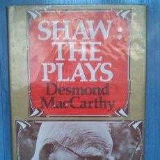Libros de segunda mano: GEORGE BERNARD SHAW. DESMOND MACCARTHY: SHAW: THE PLAYS. Lote 232966375
