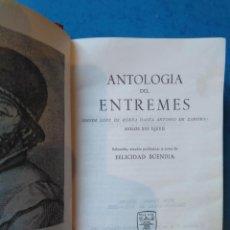 Livros em segunda mão: ANTOLOGÍA DEL ENTREMÉS. SIGLOS XVI Y XVII. AGUILAR, 1965. Lote 232981985