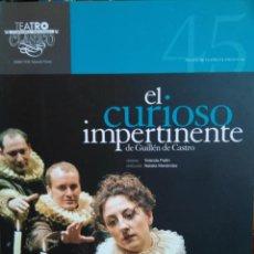 Libros de segunda mano: GUILLÉN DE CASTRO: EL CURIOSO IMPERTINENTE. VERSIÓN YOLANDA PALLÍN. COMPAÑÍA NACIONAL TEATRO CLÁSICO. Lote 232985415