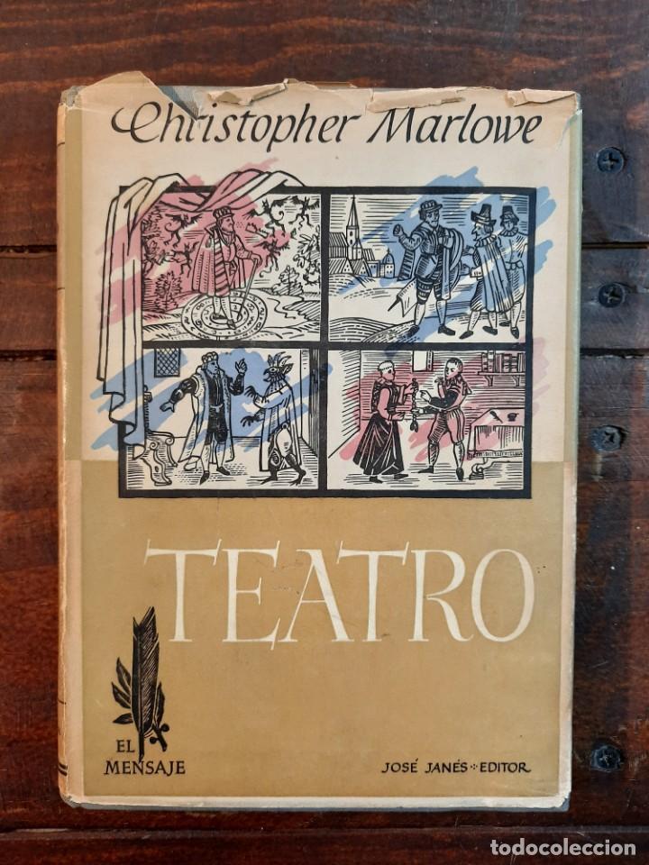 Libros de segunda mano: TEATRO - CHRISTOPHER MARLOWE - JOSE JANES EDITOR, 1952, 1ª EDICION, BARCELONA - Foto 2 - 233938095