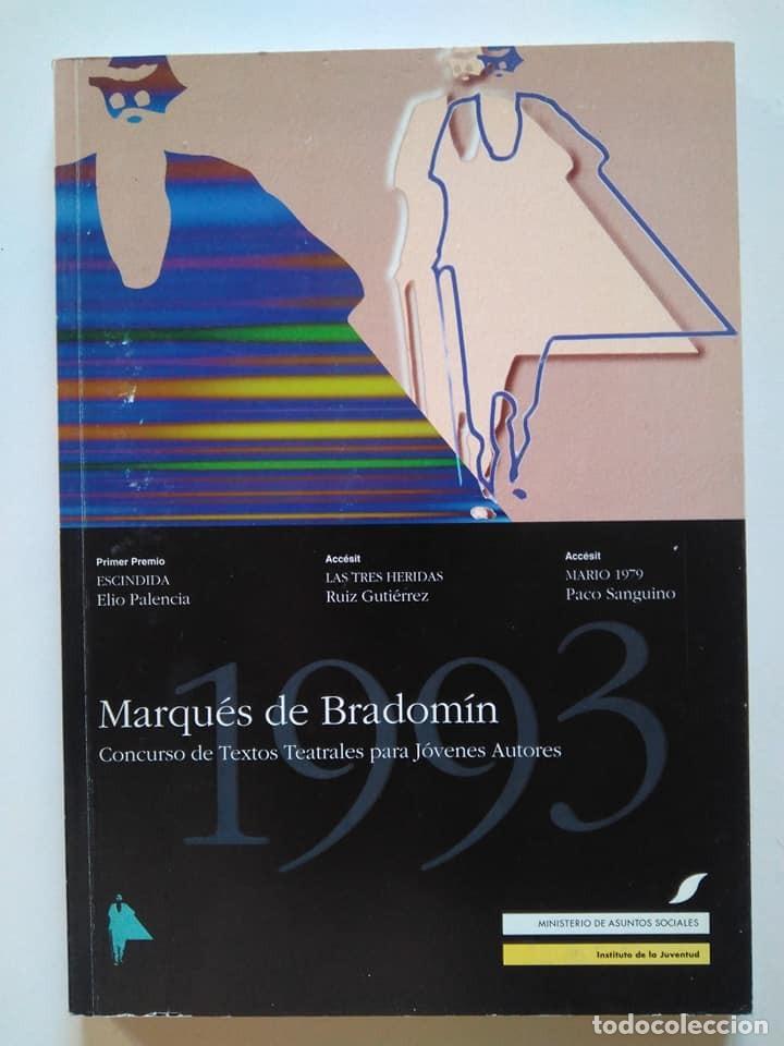 CONCURSO MARQUÉS DE BRADOMÍN 1993. ELIO PALENCIA, RUIZ GUTIÉRREZ, PACO SANGUINO (Libros de Segunda Mano (posteriores a 1936) - Literatura - Teatro)