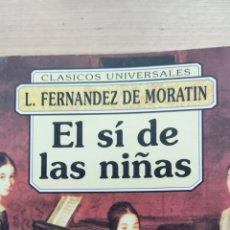 Libros de segunda mano: EL SÍ DE LAS NIÑAS. L. FERNÁNDEZ DE MORATÍN. FONTANA.. Lote 234901175