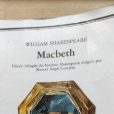 Libros de segunda mano: MACBETH. SHAKESPEARE. CÁTEDRA. EDICIÓN BILINGÜE.. Lote 234909030