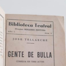 Libros de segunda mano: GENTE DE BULLA. JOSÉ TELLAECHE DEDICADO Y FIRMADO POR EL AUTOR.. Lote 234979785