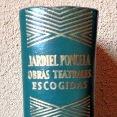 Libros de segunda mano: JARDIEL PONCELA OBRAS TEATRALES ESCOGIDAS COLECCIÓN JOYA EDITORIAL AGUILAR. Lote 235613010