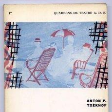 Libros de segunda mano: CHEJOV, ANTON PÁVLOVICH CHEKHOV. L'HORT DELS CIRERERS. 1963.. Lote 235686625