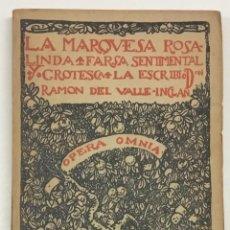 Libros de segunda mano: LA MARQUESA ROSA-LINDA. FARSA SENTIMENTAL Y GROTESCA. VALLE-INCLÁN, RAMON DEL.. Lote 236122765