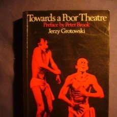 Libros de segunda mano: JERZI GROTOWSKI: - TOWARDS A POOR THEATRE - (LONDON, 1975). Lote 236253840