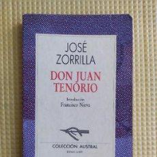 Libros de segunda mano: DON JUAN TENORIO JOSE ZORRILLA. Lote 236541580