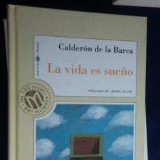 Libros de segunda mano: LA VIDA ES SUEÑO. CALDERÓN DE LA BARCA. COLECCIÓN MILLENIUM Nº39. Lote 236577560