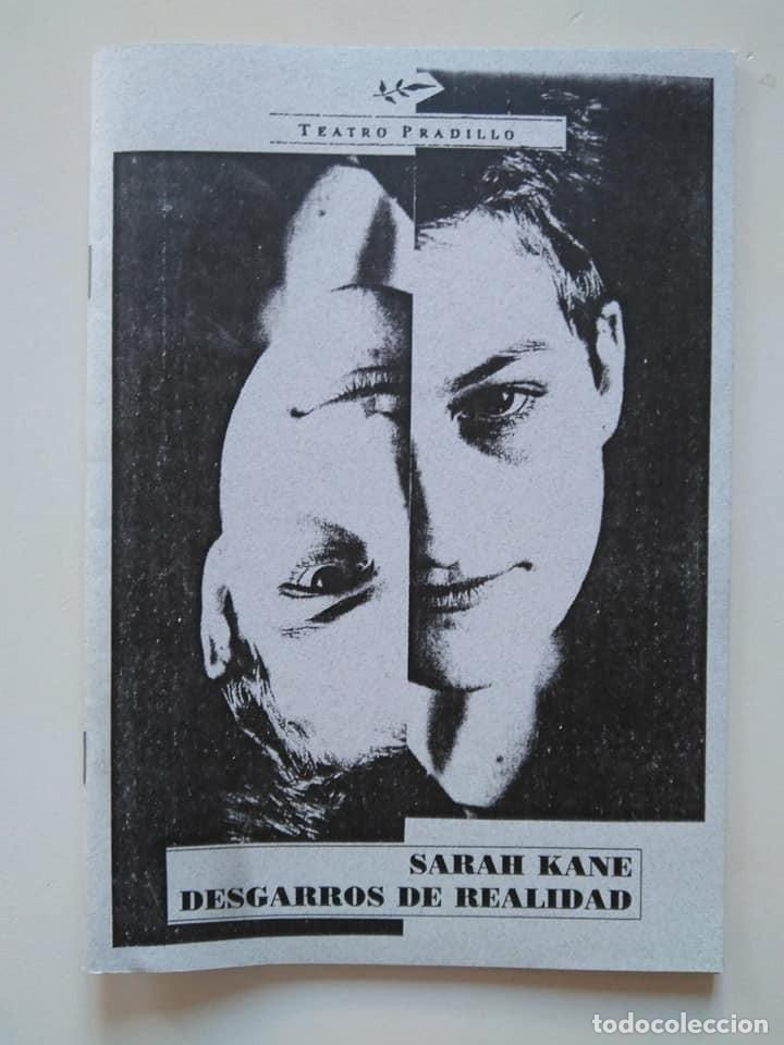 SARAH KANE. DESGARROS DE REALIDAD. CUADERNILLO DEL CICLO AUTOR TEATRO PRADILLO 6 (Libros de Segunda Mano (posteriores a 1936) - Literatura - Teatro)