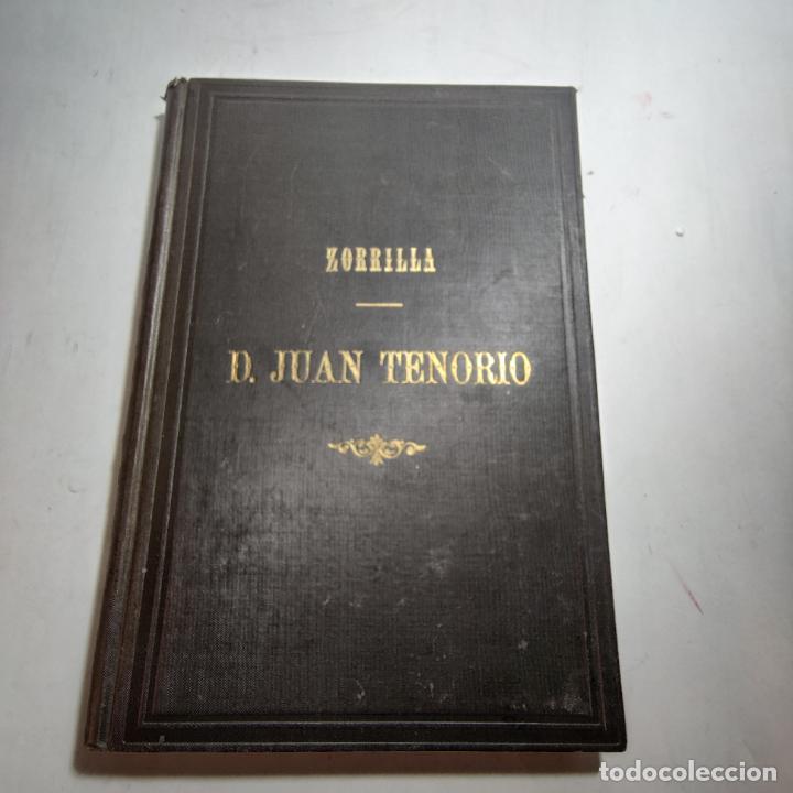 DON JUAN TENORIO. JOSÉ ZORRILLA. EDIT. SUCESORES DE RIVADENEYRA. MADRID. 1892. (Libros de Segunda Mano (posteriores a 1936) - Literatura - Teatro)