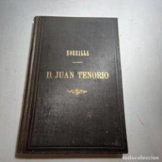Libros de segunda mano: DON JUAN TENORIO. JOSÉ ZORRILLA. EDIT. SUCESORES DE RIVADENEYRA. MADRID. 1892.. Lote 236977430