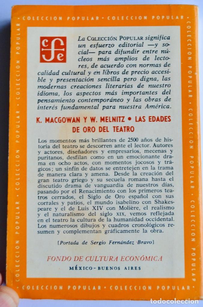 Libros de segunda mano: K. Macgowan y W. Melnitz. Las Edades de Oro del Teatro. Fondo de Cultura Económica. 1ª Edición, 1964 - Foto 8 - 237302095