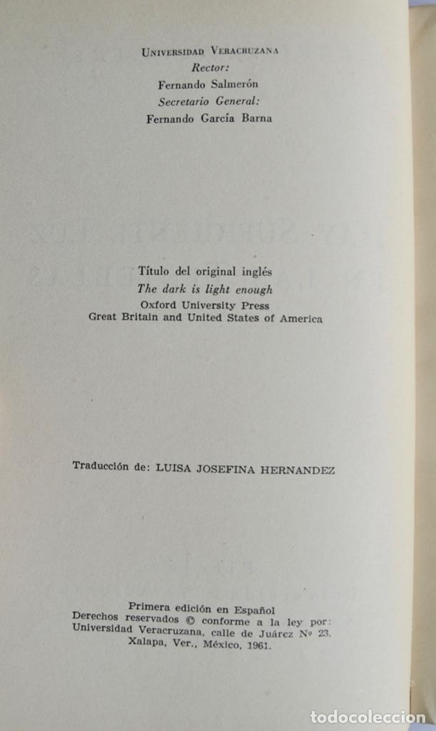 Libros de segunda mano: Christopher Fry. Hay Suficiente Luz en las Tinieblas. Ficción, Universidad Veracruzana. México, 1961 - Foto 3 - 237309950