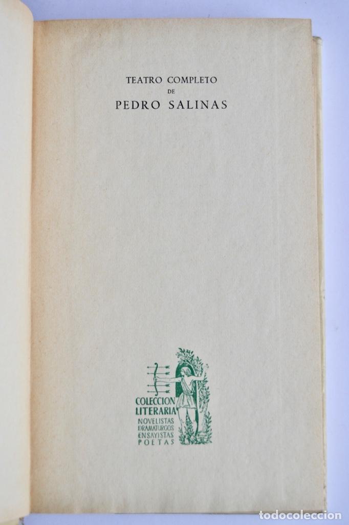 Libros de segunda mano: Pedro Salinas. Teatro Completo. Prólogo de Juan Marichal. Aguilar. Primera Edición. Madrid, 1957 - Foto 4 - 237330555