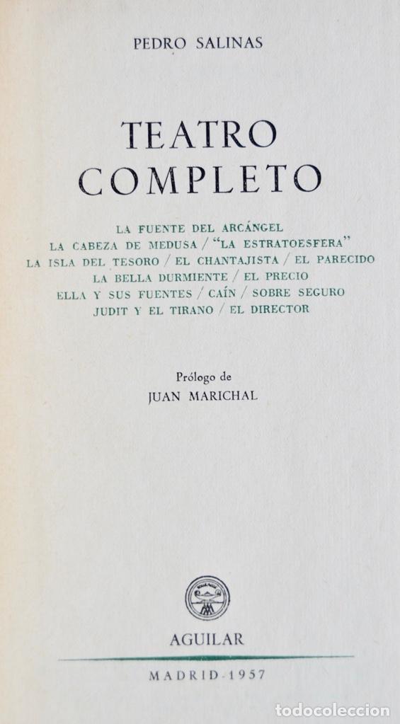 Libros de segunda mano: Pedro Salinas. Teatro Completo. Prólogo de Juan Marichal. Aguilar. Primera Edición. Madrid, 1957 - Foto 5 - 237330555
