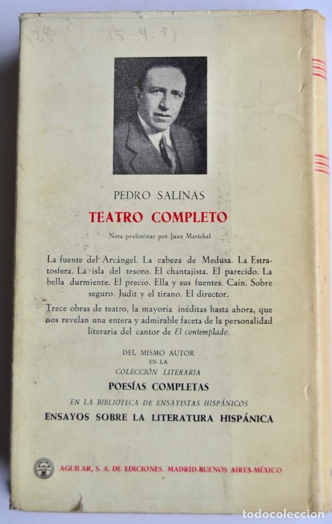 Libros de segunda mano: Pedro Salinas. Teatro Completo. Prólogo de Juan Marichal. Aguilar. Primera Edición. Madrid, 1957 - Foto 8 - 237330555
