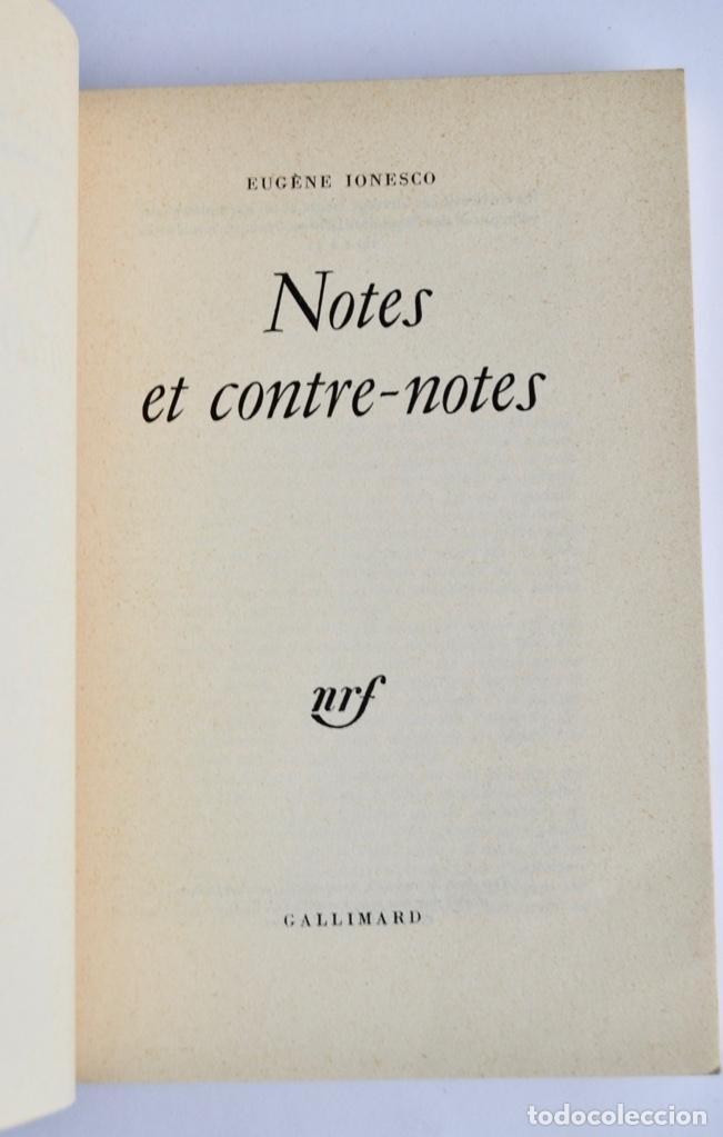 Libros de segunda mano: Eugène Ionesco. Notes et Contre-Notes. Practique du Théâtre. Gallimard. 1962.Ensayos,Conferencias... - Foto 2 - 237333875