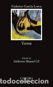 YERMA. FEDERICO GARCIA LORCA (Libros de Segunda Mano (posteriores a 1936) - Literatura - Teatro)