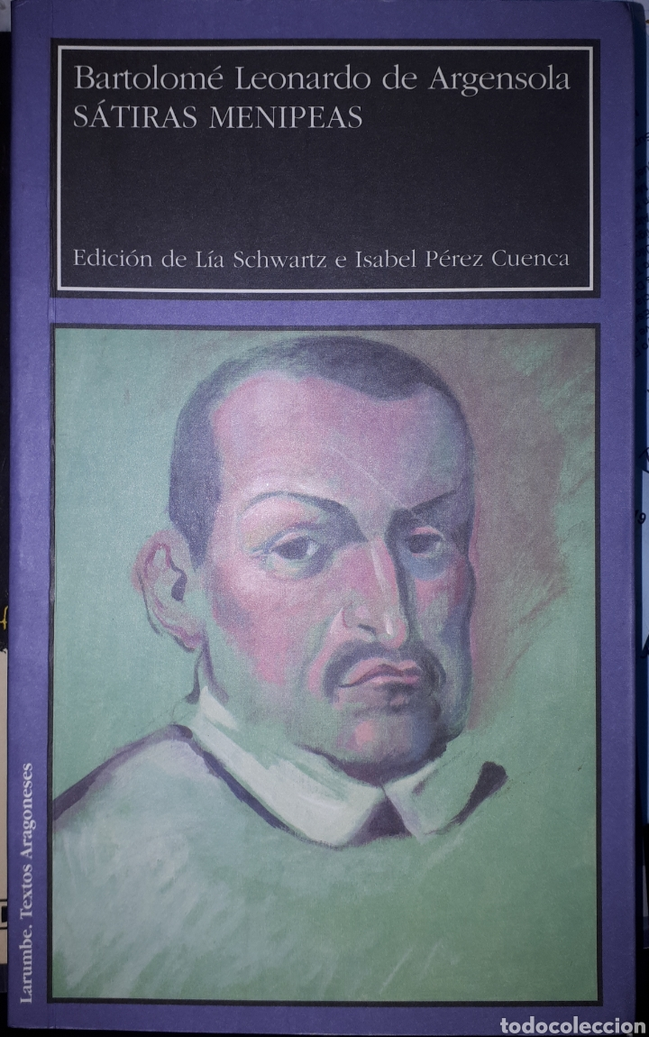 SÁTIRAS MENIPEAS BARTOLOMÉ LEONARDO DE ARGENSOLA (Libros de Segunda Mano (posteriores a 1936) - Literatura - Teatro)